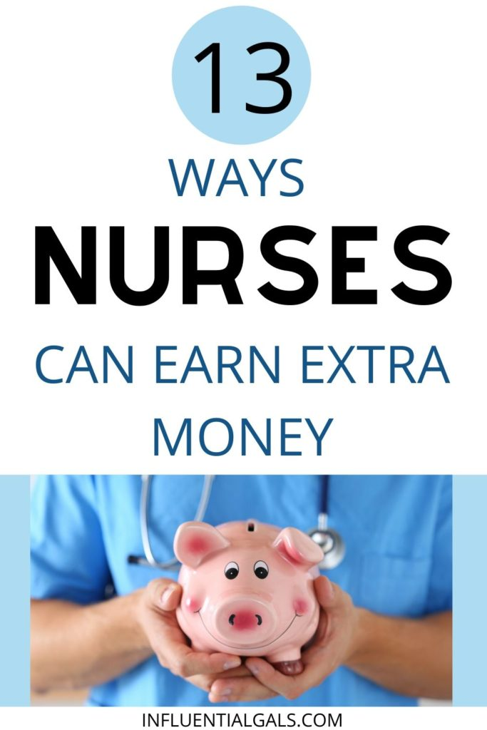 Are you a nurse looking to earn some extra cash?  Having a second job is very common in the nursing profession.  Many nurses work extra shifts, have a side hustle, or like myself have ventured into entrepreneurship.  Here are 13 flexible jobs where nurses can earn extra money.  Registered nurse jobs, highest paid nursing careers, RNs, nursing jobs for moms, business, medical jobs, side jobs, work from home, work online, start a blog, clinical work, RN. CPR or First Aid Courses, Recruitment  flu shots extra money flu season diem shifts extra cash full time side hustle registered nurse medical transcriptionist extra shifts aid instructor nursing student health writer freelance writers churches and other establishments united states health coach nurse jobs money as a nurse diem nurse side hustles for nurses side jobs for nurses how to make extra money as a nurse how can a rn make extra money make money rn online side hustles rn rn supplemental income nursing side jobs rn side jobs how to make money as a nurse from home second jobs for nurses nurse side jobs how to make money as a nurse online second job ideas for nurses make extra money as a nurse best side jobs for nurses how to make extra money online as a nurse good side jobs for nurses second job for nurses ways to make extra money as a nurse extra income for nurses