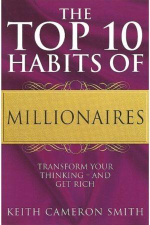 Top 10 Habits of Millionaires