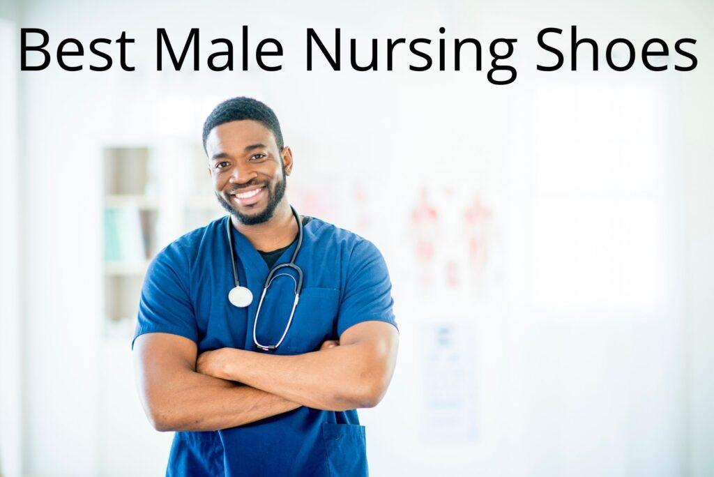 Best Male Nursing Shoes